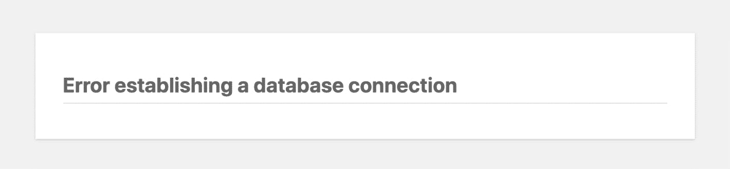 Establishing a Database Connection in WordPress, How to Fix this Error